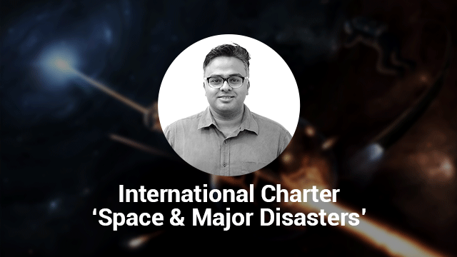 International Charter 'Space and Major Disasters