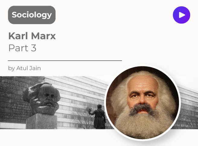 Karl Marx Part 3