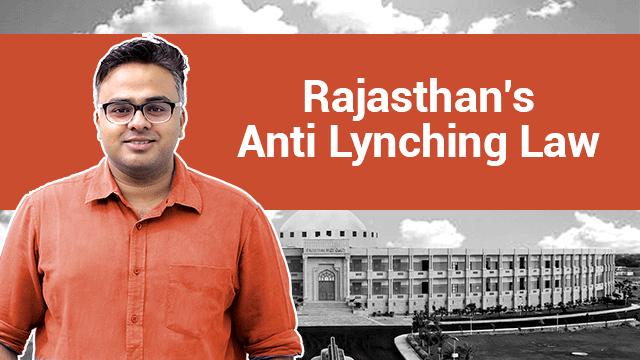 Rajasthan's Anti-Lynching Law