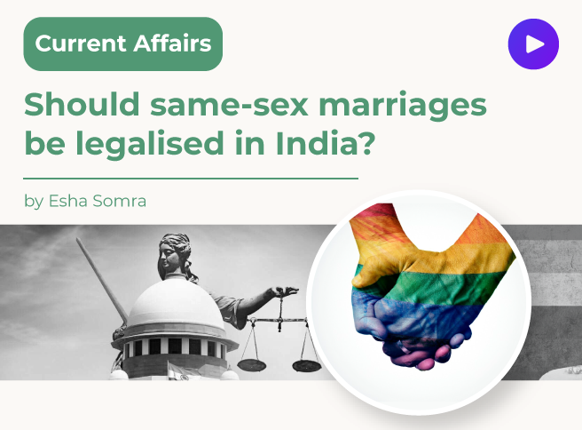 Should same-sex marriages be legalised in India?