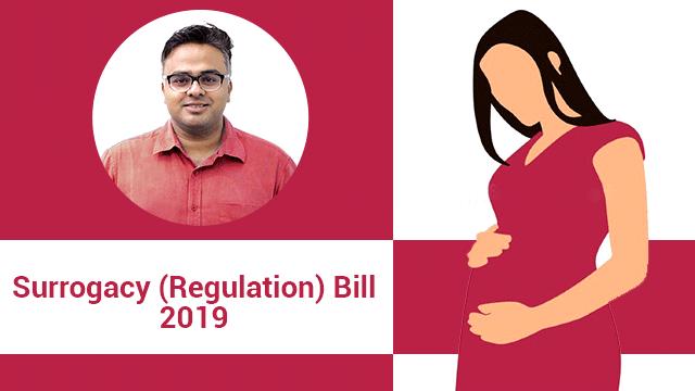 Surrogacy (Regulation) Bill, 2019