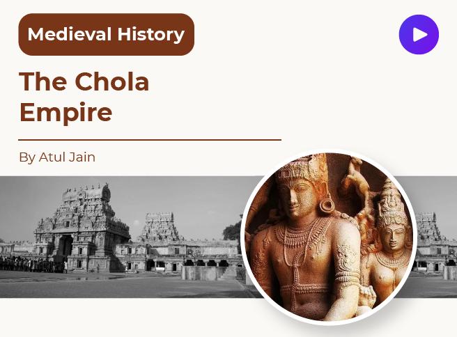 The Chola Empire