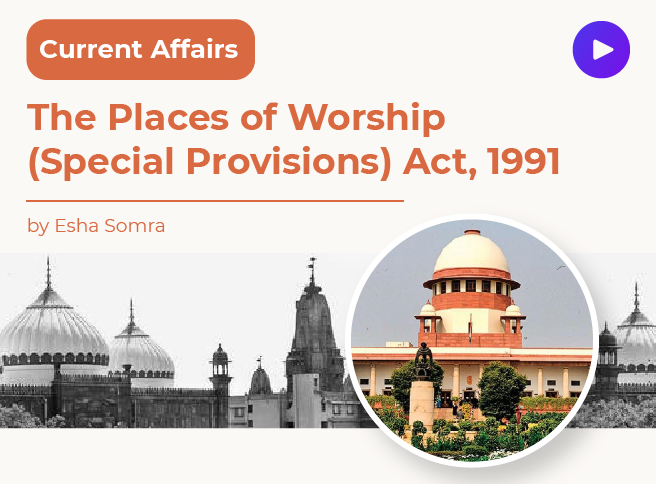 The Places of Worship (Special Provisions) Act, 1991