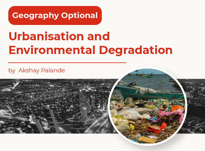 Urbanization and Environmental Degradation