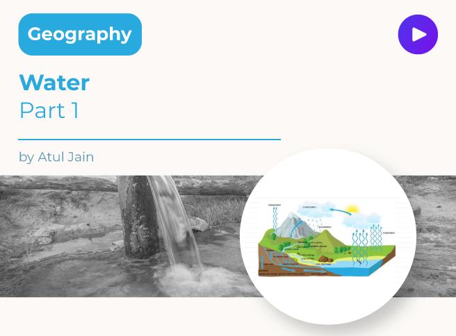 Water- Part 1