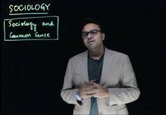 Sociology and Common Sense Part 1