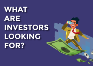 The Start-Up Guide: What Do Investors Look For?
