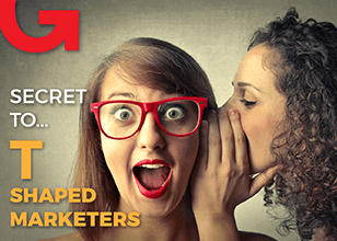 How To Become A [T] Shaped Marketer In The Digital Age?
