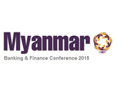 Myanmar Banking and Finance Conference 2015