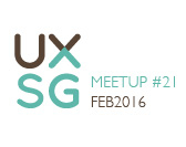 UXSG Meetup #21 - Open Space | Tuesday, 23 Feb 2016