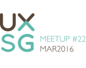 UXSG Meetup #22 - Open Space | Tuesday, 22 Mar 2016