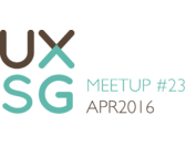 UXSG Meetup #23 - Open Space | Tuesday, 19 Apr 2016
