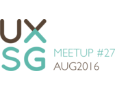 UXSG Meetup #27 - Open Space | Tuesday, 16 August 2016
