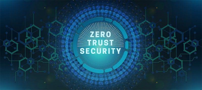 Zero trust: Đảm bảo ATTT khi làm việc từ xa