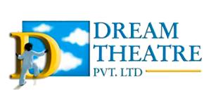 Dream Theatre Pvt. Ltd