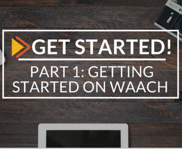Waach blog Getting started on waach