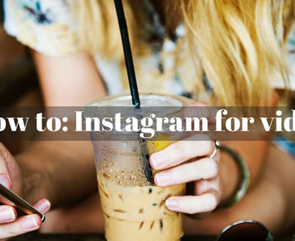 how-do-i-use-instagram-for-video