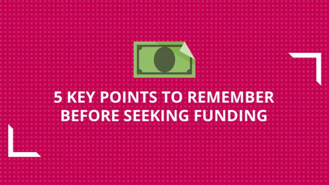 5 Key Points to Remember Before Seeking Funding | NEN