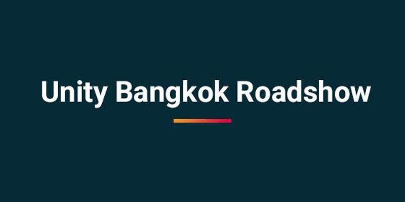 11 พฤษภาคมนี้ Unity จะจัด Roadshow ในกรุงเทพฯ น้าาา !!
