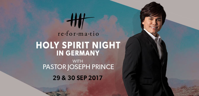 HOLY SPIRIT NIGHT 2017 IN GERMANY WITH PASTOR JOSEPH PRINCE