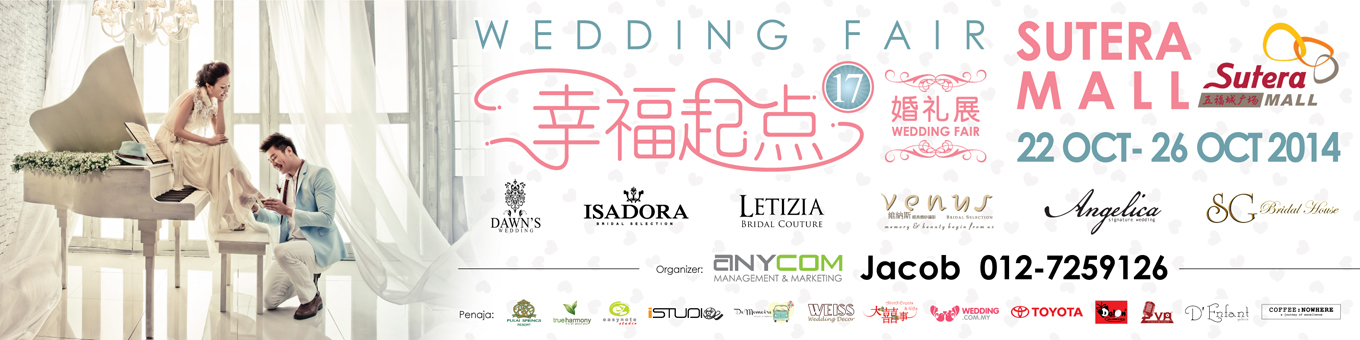 Wedding Fair Sutera Mall | Wedding Fair Sutera Mall is definitely the best platform to promote wedding services to you. Come and join us at the Sutera Mall Johot from 23th - 26th September 2014!