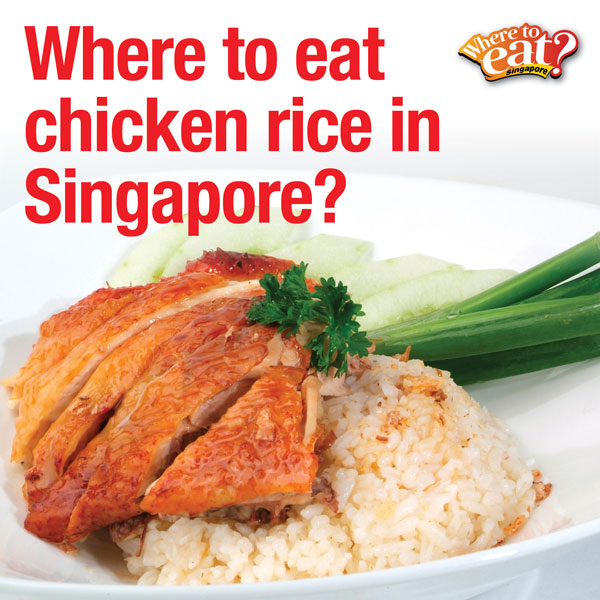where-to-eat-chicken-rice-in-singapore