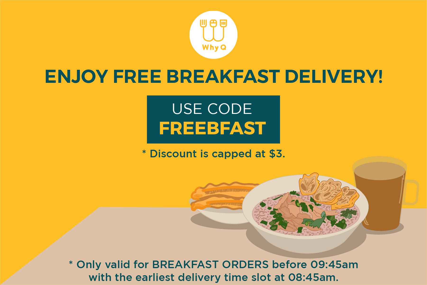 WhyQ Promotion FREEBFAST