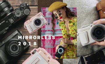 UPDATE กล้อง Mirrorless มาแรง 8 รุ่นใหม่ปี 2018!!