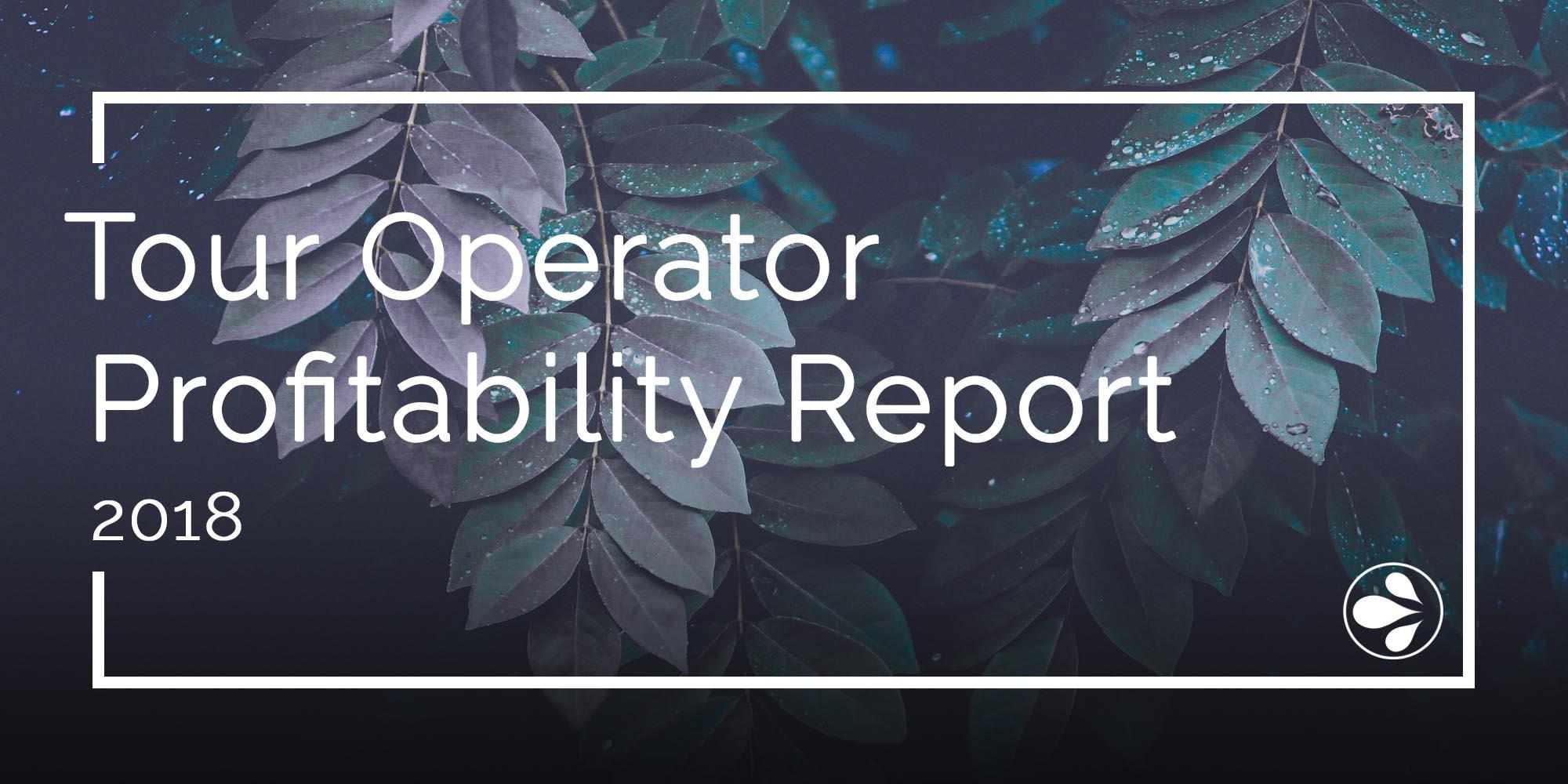 Tour Operator Profitability report 2018