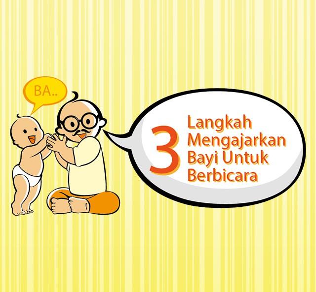 3 Langkah Mengajarkan Bayi Untuk Berbicara