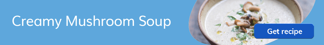 Recipes_Creamy-Mushroom-Soup_HeaderBanner_June2019