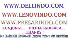 [SELL] Laptop & PC Branded DELL, LENOVO dan HP Baru Berkualitas dgn Harga Bersahabat