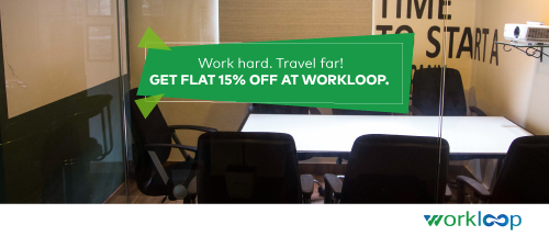 Get flat 15% off when you book a co-working space at WorkLoop<br>