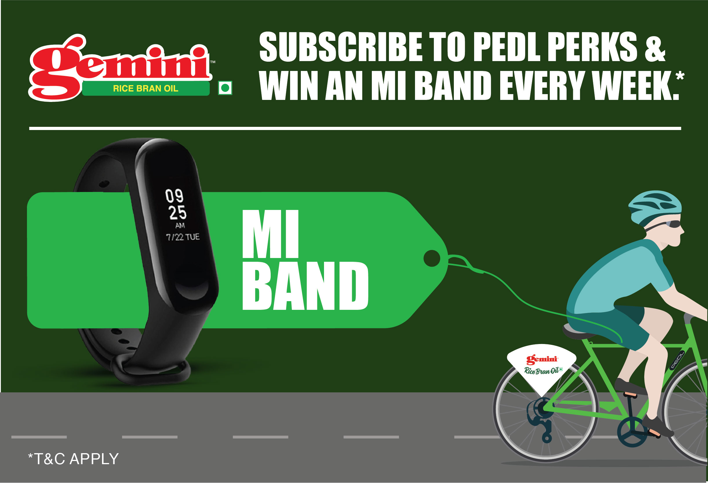 <br><b>Stand a chance to win Mi bands every week a Gemini Oil hamper daily, courtesy of Cargill India.</b>