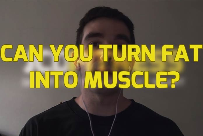 Can You Change Fat into Muscle -- The Reality Check